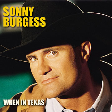 When In Texas by Sonny Burgess cover art image picture