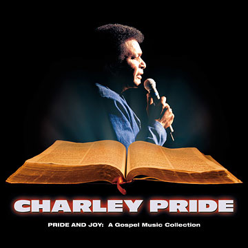 Pride & Joy: A Gospel Music Collection by Charley Pride cover art image picture