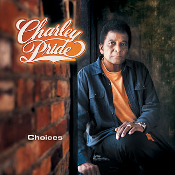 Choices by Charley Pride cover art image picture
