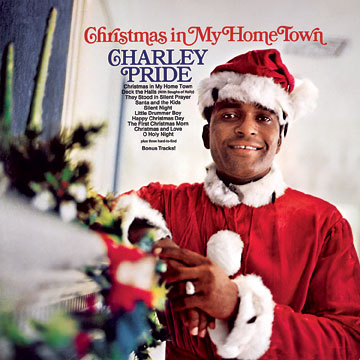 Christmas In My Home Town [Reissue] by Charley Pride cover art image picture