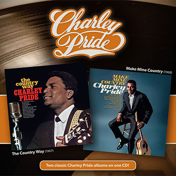 The Country Way + Make Mine Country [Reissue] by Charley Pride cover art image picture